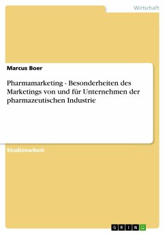 Pharmamarketing - Besonderheiten des Marketings...
