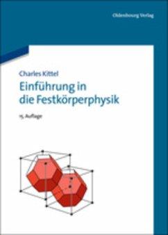 Einführung in die Festkörperphysik - Kittel, Charles