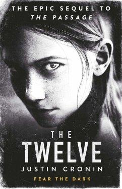 The Twelve - Cronin, Justin