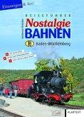 Reiseführer Nostalgiebahnen Baden-Württemberg