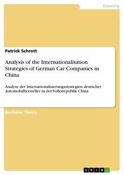 Analysis of the Internationalisation Strategies of German Car Companies in China