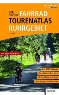 Der große Fahrrad-Tourenatlas Ruhrgebiet 1 : 30 000 - Berke, Wolfgang