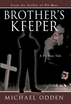 Brother's Keeper: A Pit Boss Tale