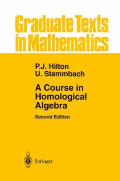 A Course in Homological Algebra - Hilton, Peter J.;Stammbach, Urs