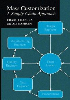 Mass Customization - Chandra, Charu; Kamrani, Ali K.