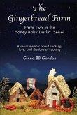 The Gingerbread Farm: Farm #2 in the Honey Baby Darlin' Series