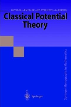 Classical Potential Theory - Armitage, David H.; Gardiner, Stephen J.
