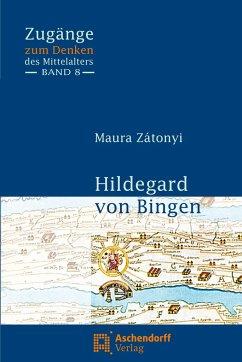 Hildegard von Bingen - Zátonyi, Maura