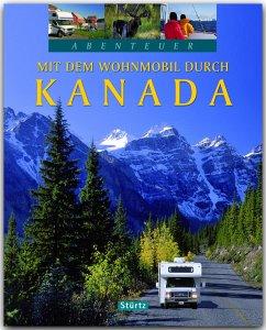 Abenteuer: Mit dem Wohnmobil durch Kanada - Heeb, Christian; Jeier, Thomas