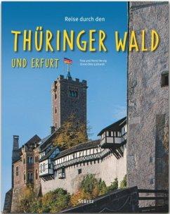 Reise durch den Thüringer Wald und Erfurt