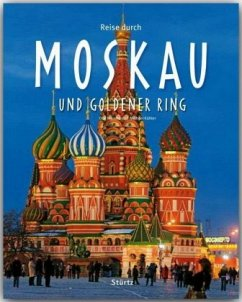 Reise durch Moskau und Goldener Ring - Meinhardt, Olaf; Kühler, Michael