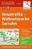 Rad- und Wanderkarte Neustrelitz 1 : 50 000. Weltnaturerbe Serrahn