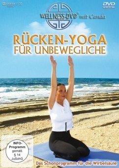 Rücken-Yoga für Unbewegliche - Das Schonprogramm für die Wirbelsäule - Canda