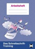 Das Schreibschrift-Training - Grundschrift