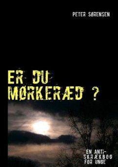 Er du mørkeræd ?
