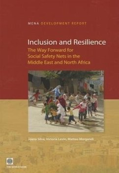 Inclusion and Resilience: The Way Forward for Social Safety Nets in the Middle East and North Africa - Silva, Joana; Levin, Victoria; Morgandi, Matteo