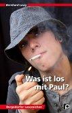 Was ist los mit Paul?