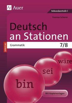 Deutsch an Stationen SPEZIAL Grammatik 7-8 - Scherer, Yvonne