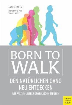 Born to Walk - Earls, James