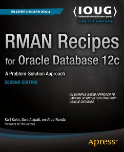 RMAN Recipes for Oracle Database 12c - Kuhn, Darl; Alapati, Sam R.; Nanda, Arup
