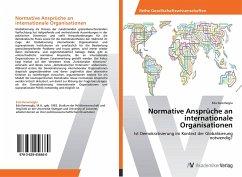 Normative Ansprüche an internationale Organisationen
