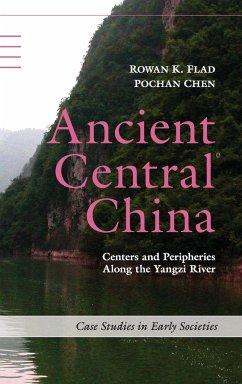 Ancient Central China - Flad, Rowan K.; Chen, Pochan