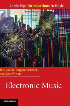 Electronic Music - Collins, Nick; Schedel, Margaret; Wilson, Scott