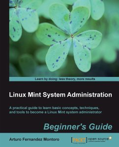 Linux Mint System Administrator´s Beginner´s Guide