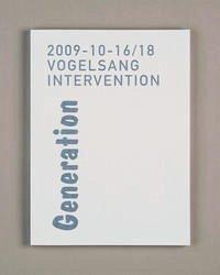 Vogelsang Intervention 2009