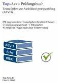 Top-Aevo Prüfungsbuch - Testaufgaben zur Ausbildereignungsprüfung (AEVO)