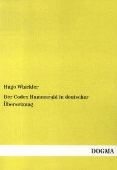 Der Codex Hammurabi in deutscher Übersetzung