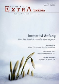 Immer ist Anfang