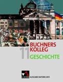 Buchners Kolleg Geschichte 11. Ausgabe Bayern 2013