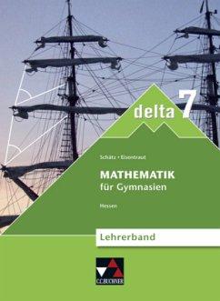 7. Schuljahr, Lehrerband, m. CD-ROM / delta, Ausgabe Hessen neu (G8)