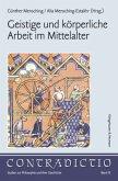Geistige und körperliche Arbeit im Mittelalter