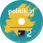 9./10. Jahrgangsstufe, Lehrermaterial, CD-ROM / politik.21, Sozialkunde Thüringen .2