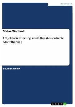 Objektorientierung und Objektorientierte Modellierung
