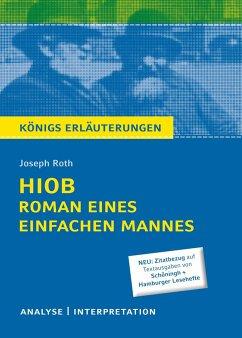 Hiob. Roman eines einfachen Mannes von Joseph Roth - Königs Erläuterungen. - Roth, Joseph