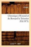 Chronique d'Ernoul Et de Bernard Le Trésorier (Éd.1871)