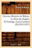 Oeuvres Illustrees de Balzac. La Peau de Chagrin. El Verdugo. Louis Lambert (Ed.1851-1853)
