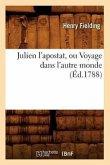 Julien l'Apostat, Ou Voyage Dans l'Autre Monde (Éd.1788)