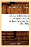 Journal Historique Du Voyage Fait Au Cap de Bonne-Espérance, (Éd.1763)