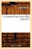 Le Journal d'une jeune fille, (Éd.1877)