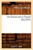 de Saint-Louis À Tripoli (Éd.1895)