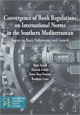 Convergence of Bank Regulations on International Norms in the Southern Mediterranean: Impact on Bank Performance and Growth