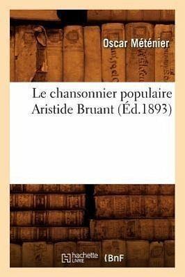 L'Ancienne Chanson populaire en France (XVIe et XVIIe siècles), avec préface et notices (Éd.1887) - Collectif