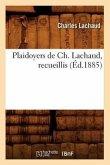 Plaidoyers de Ch. Lachaud, Recueillis (Éd.1885)