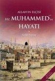 Allah'in Elcisi Hz. Muhammed'in Hayati