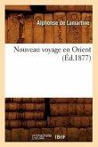 Nouveau voyage en Orient (Éd.1877)