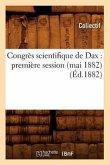 Congrès scientifique de Dax: première session (mai 1882) (Éd.1882)